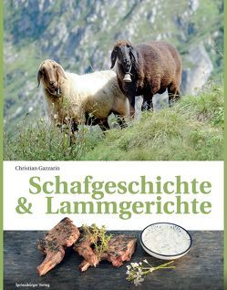 Schafgeschichte & Lammgerichte von Gazzarin,  Christian