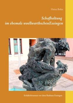 Schafhaltung im ehemals woellwarthschen Essingen von Bohn,  Heinz