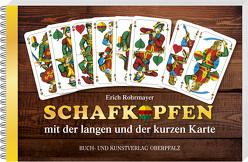 Schafkopfen mit der langen und der kurzen Karte von Rohrmayer,  Erich