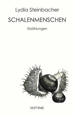 Schalenmenschen von Steinbacher,  Lydia