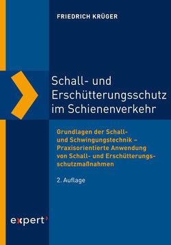 Schall- und Erschütterungsschutz im Schienenverkehr von Krüger,  Friedrich