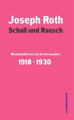 Schall und Rausch von Blumenstein,  Gottfried, Roth,  Joseph