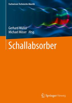 Schallabsorber von Möser,  Michael, Mueller,  Gerhard