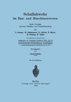 Schallabwehr im Bau- und Maschinenwesen von Cremer,  L., Dürhammer,  W., Lübcke,  E., Lübcke,  Ernst, Meyer,  E., Piening,  W., Zeller,  W.