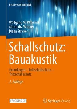 Schallschutz: Bauakustik von Stricker,  Diana, Wagner,  Alexandra, Willems,  Wolfgang M.