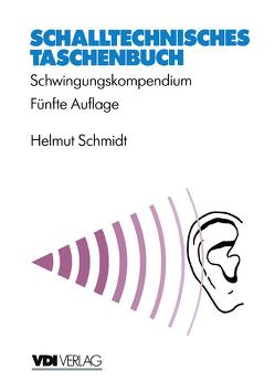 Schalltechnisches Taschenbuch von Schmidt,  Helmut