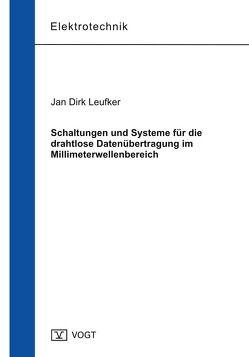 Schaltungen und Systeme für die drahtlose Datenübertragung im Millimeterwellenbereich von Leufker,  Jan Dirk