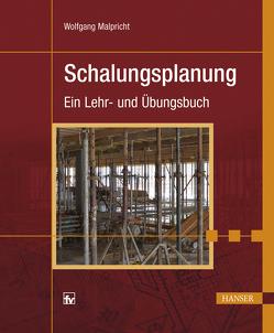 Schalungsplanung von Malpricht,  Wolfgang