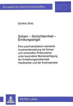 Scham – Schüchternheit – Errötungsangst von Stolz,  Günther