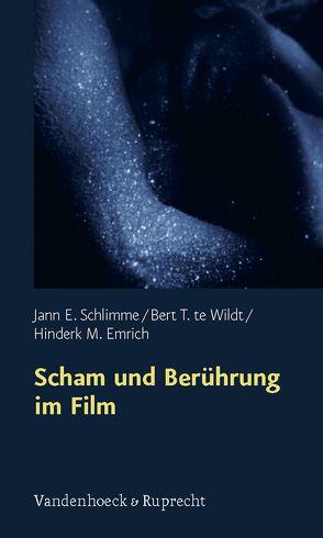 Scham und Berührung im Film von Emrich,  Hinderk M., Schlimme,  Jann E., te Wildt,  Bert