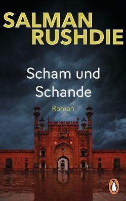Scham und Schande von Graf,  Karin, Rushdie,  Salman