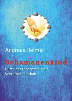 Schamanenkind von Helmer,  Andreas