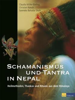 Schamanismus und Tantra in Nepal von Müller-Ebeling,  Claudia, Rätsch,  Christian