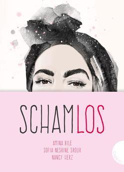 Schamlos von Bile,  Amina, Doerries,  Maike, Herz,  Nancy, Røise,  Esra, Srour,  Sofia Nesrine