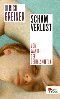 Schamverlust von Greiner,  Ulrich