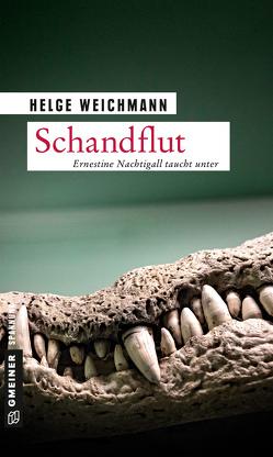 Schandflut von Weichmann,  Helge