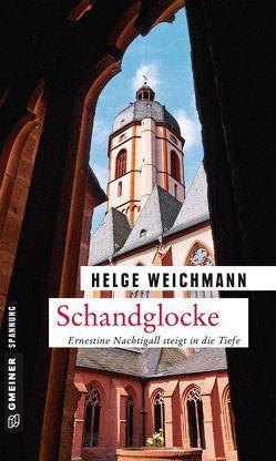 Schandglocke von Weichmann,  Helge
