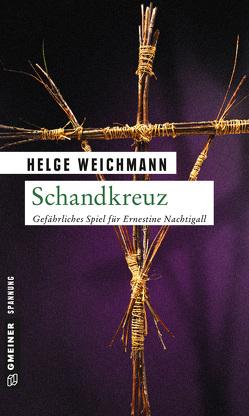 Schandkreuz von Weichmann,  Helge