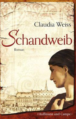 Schandweib von Weiss,  Claudia