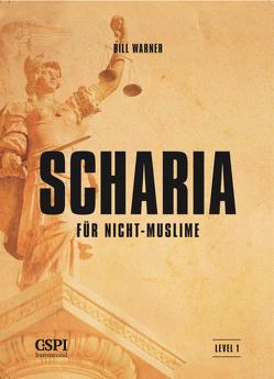 Scharia für Nicht-Muslime von Warner,  Bill