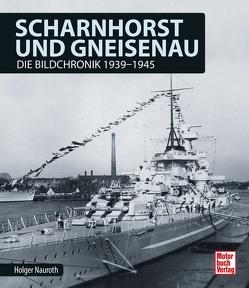 Scharnhorst und Gneisenau von Nauroth,  Holger