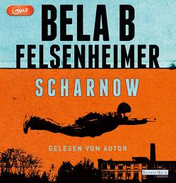 Scharnow von Felsenheimer,  Bela B.