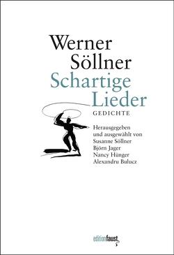 Schartige Lieder von Bulucz,  Alexandru, Demski,  Eva, Hünger,  Nancy, Jager,  Björn, Söllner,  Susanne, Söllner,  Werner