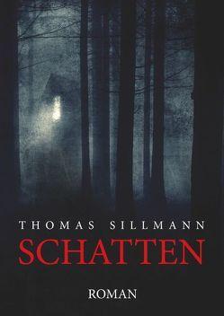 Schatten von Sillmann,  Thomas