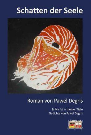 Schatten der Seele von Degris,  Pawel