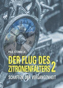 Schatten der Vergangenheit von Steinbeck,  Paul