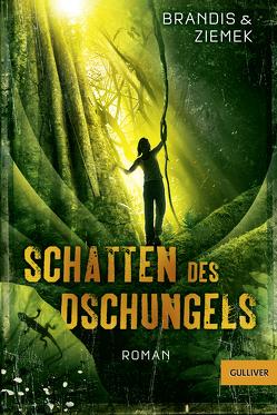 Schatten des Dschungels von Brandis,  Katja, Ziemek,  Hans-Peter