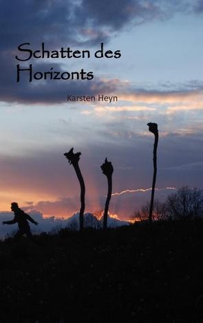 Schatten des Horizonts von Heyn,  Karsten