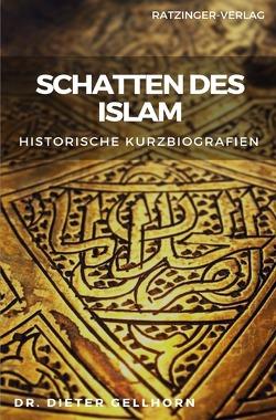 Schatten des Islam von Gellhorn,  Dieter