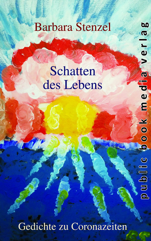 Schatten des Lebens von Stenzel,  Barbara