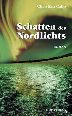 Schatten des Nordlichts von Callo,  Christian