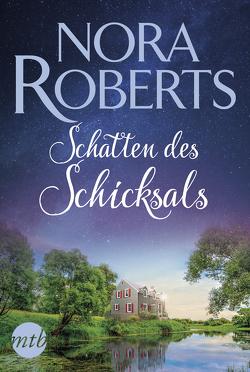 Schatten des Schicksals von Roberts,  Nora
