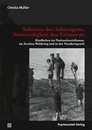 Schatten des Schweigens, Notwendigkeit des Erinnerns von Müller,  Christa