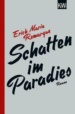 Schatten im Paradies von Remarque,  E.M., Schneider,  Thomas