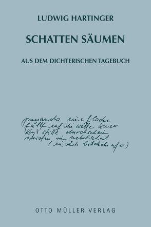 Schatten säumen von Hartinger,  Ludwig