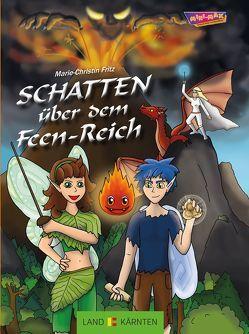 Schatten über dem Feen-Reich von Fritz,  Marie Ch