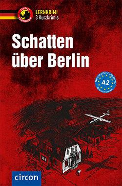 Schatten über Berlin von Dr. Wegner,  Wolfgang, Fischer-Sandhop,  Katrin, Wagner,  Nina