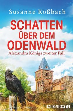 Schatten über dem Odenwald von Rossbach,  Susanne