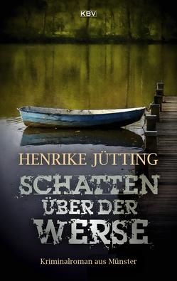 Schatten über der Werse von Jütting,  Henrike