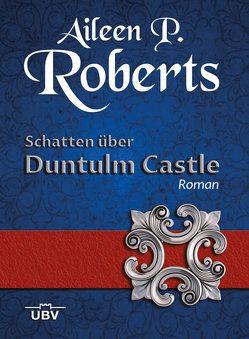 Schatten über Duntulm Castle von Lössl,  Stephan, Roberts,  Aileen P.