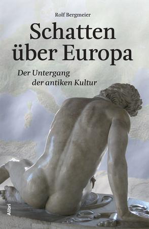 Schatten über Europa von Bergmeier,  Rolf