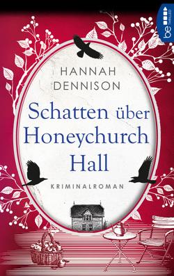 Schatten über Honeychurch Hall von Dennison,  Hannah, Wieja,  Corinna