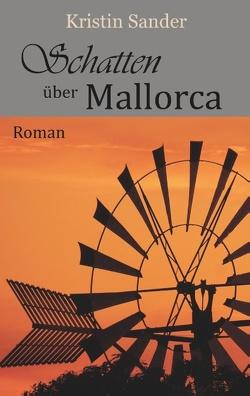 Schatten über Mallorca von Sander,  Kristin