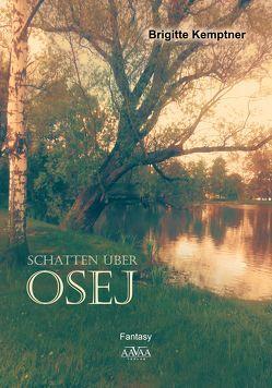 Schatten über Osej – Großdruck von Kemptner,  Brigitte