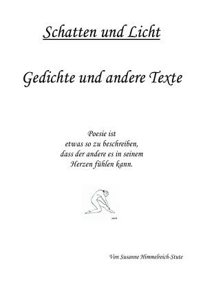 Schatten und Licht von Himmelreich-Stute,  Susanne