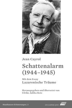Schattenalarm (1944–1945) von Betz,  Ulrike Julika, Cayrol,  Jean